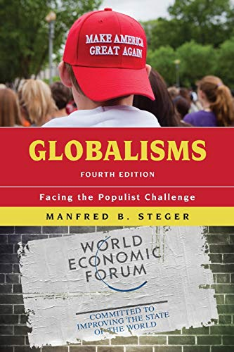 Globalisms: Facing the Populist Challenge, Fourth Edition (Globalization) von Rowman & Littlefield Publishers