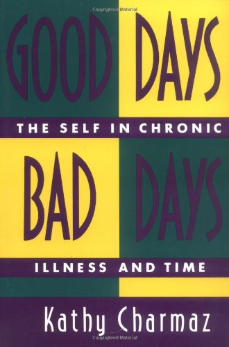 Good Days, Bad Days: The Self in Chronic Illness and Time von RUTGERS UNIV PR