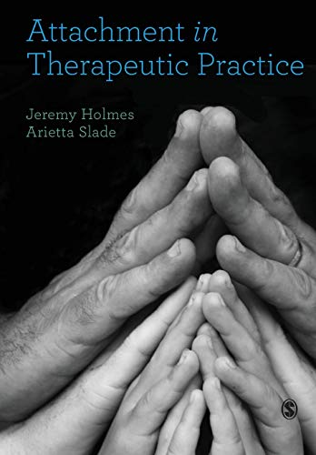 Attachment in Therapeutic Practice von SAGE Publications Ltd