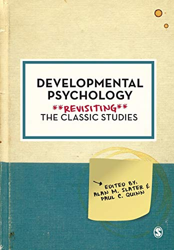 Developmental Psychology: Revisiting The Classic Studies von Sage Publications Ltd.
