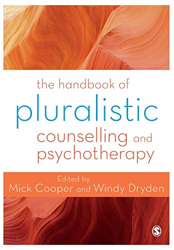 The Handbook of Pluralistic Counselling and Psychotherapy von SAGE Publications Ltd