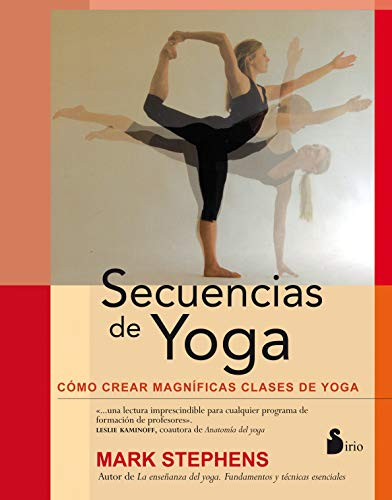 Secuencias de Yoga = Yoga Sequencing (2014) von EDIT SIRIO