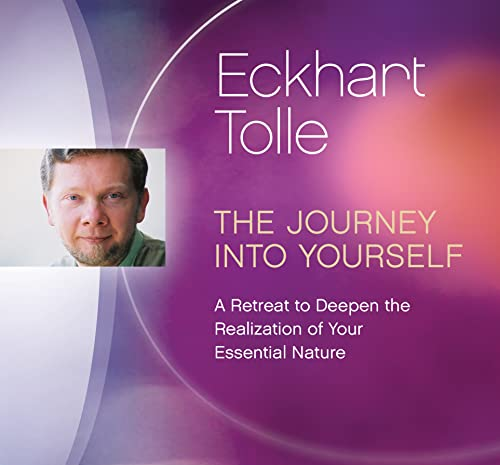 The Journey Into Yourself: A Retreat to Deepen the Realization of Your Essential Nature von SOUNDS TRUE INC