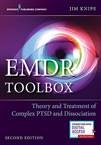 Emdr Toolbox: Theory and Treatment of Complex Ptsd and Dissociation, Second Edition von SPRINGER PUB