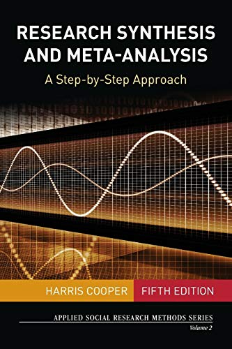 Research Synthesis and Meta-Analysis: A Step-by-Step Approach (Applied Social Research Methods, Band 2) von SAGE Publications, Inc