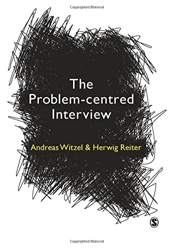 The Problem-Centred Interview von SAGE Publications Ltd