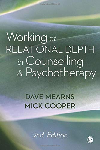 Working at Relational Depth in Counselling and Psychotherapy von SAGE Publications Ltd
