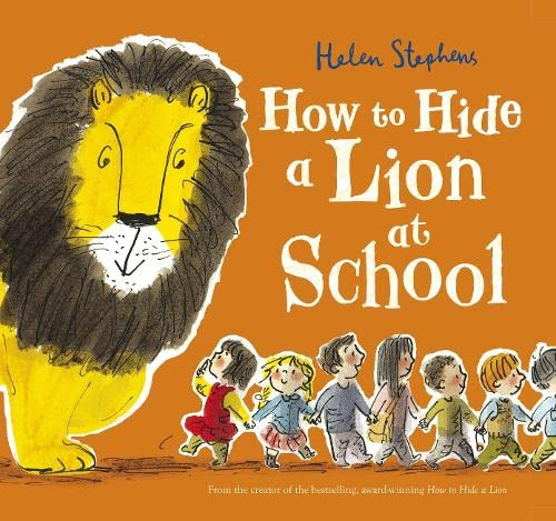How to Hide a Lion at School (How to Hide a Lion 3) von Scholastic