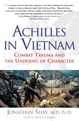 Achilles in Vietnam: Combat Trauma and the Undoing of Character von Scribner