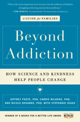 Beyond Addiction: How Science and Kindness Help People Change von Scribner