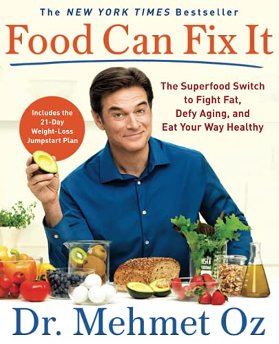 Food Can Fix It: The Superfood Switch to Fight Fat, Defy Aging, and Eat Your Way Healthy von Scribner