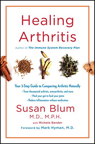 Healing Arthritis: Your 3-Step Guide to Conquering Arthritis Naturally von Scribner