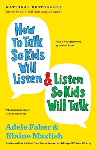 How to Talk So Kids Will Listen & Listen So Kids Will Talk von Scribner