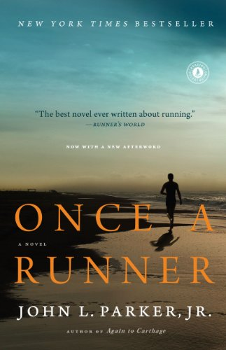 Once a Runner: A Novel von Scribner