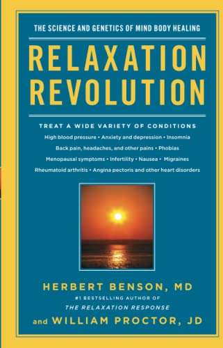 Relaxation Revolution: The Science and Genetics of Mind Body Healing von Scribner