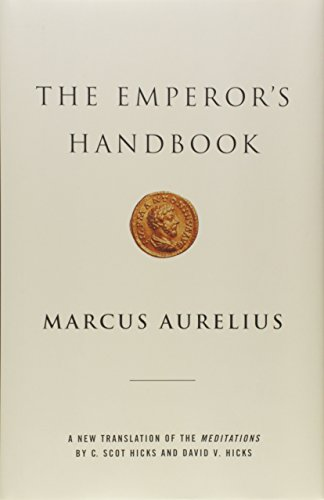 The Emperor's Handbook: A New Translation of The Meditations von Scribner