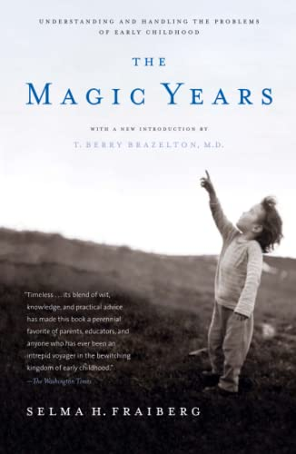 The Magic Years: Understanding and Handling the Problems of Early Childhood von Scribner