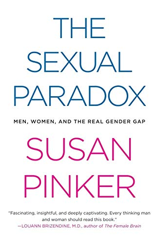 The Sexual Paradox: Men, Women and the Real Gender Gap von Scribner