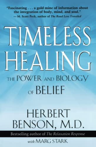 Timeless Healing: The Power and Biology of Belief von Scribner