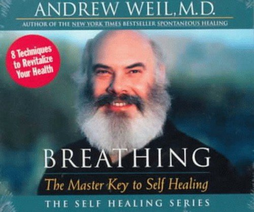Breathing: The Master Key to Self Healing (The Self Healing Series) von SOUNDS TRUE INC