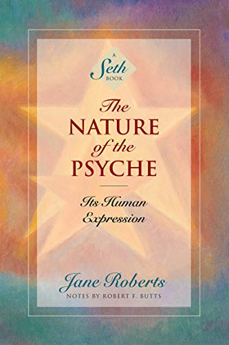 The Nature of the Psyche: Its Human Expression (Seth, Seth Book,) von Amber-Allen Publishing