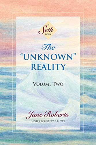 The Unknown Reality, Volume Two: A Seth Book (Seth, Seth Book.) von Amber-Allen Publishing