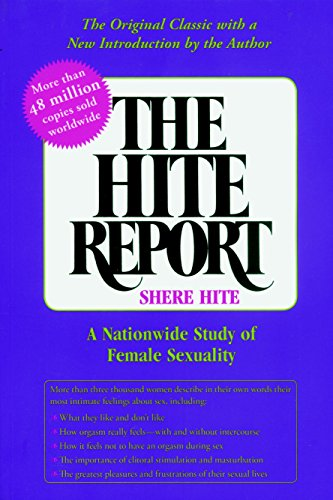 The Hite Report: A Nationwide Study of Female Sexuality von Seven Stories Press