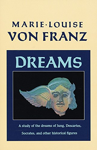 Dreams: A Study of the Dreams of Jung, Descartes, Socrates, and Other Historical Figures (C. G. Jung Foundation Books Series, Band 9) von Shambhala