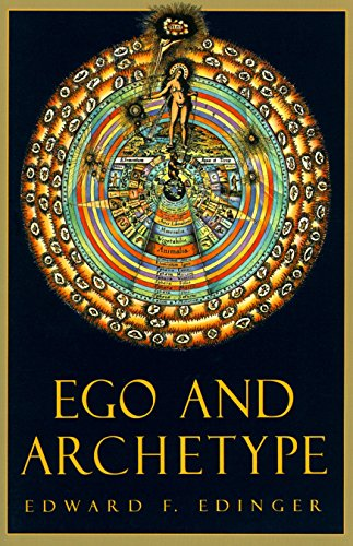 Ego and Archetype: Individuation and the Religious Function of the Psyche (C. G. Jung Foundation Books Series, Band 4) von Shambhala