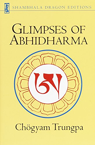 Glimpses of Abhidharma: From a Seminar on Buddhist Psychology von Shambhala