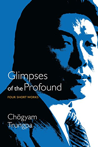 Glimpses of the Profound: Four Short Works von Shambhala