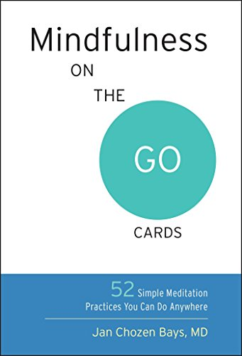 Mindfulness on the Go Cards: 52 Simple Meditation Practices You Can Do Anywhere von Shambhala