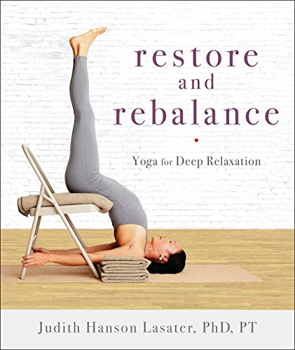 Restore and Rebalance: Yoga for Deep Relaxation von Shambhala