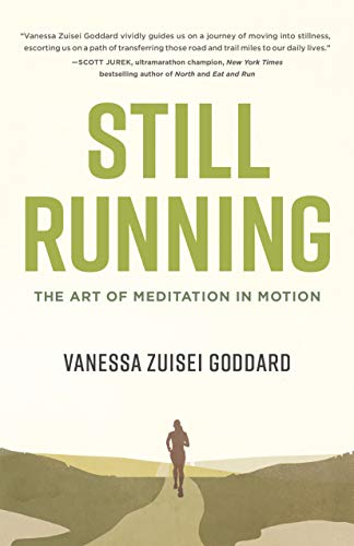 Still Running: The Art of Meditation in Motion von Shambhala
