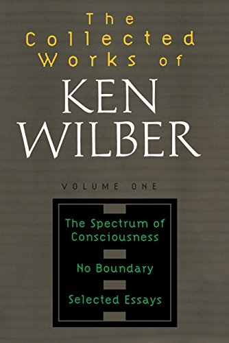 The Collected Works of Ken Wilber Vol 1: Spectrum of Consciousness, No Boundary, Selected Essays von Shambhala