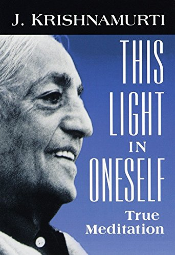 This Light in Oneself: True Meditation von Shambhala