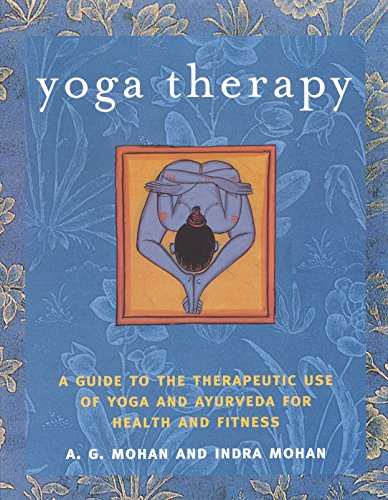 Yoga Therapy: A Guide to the Therapeutic Use of Yoga and Ayurveda for Health and Fitness von Shambhala