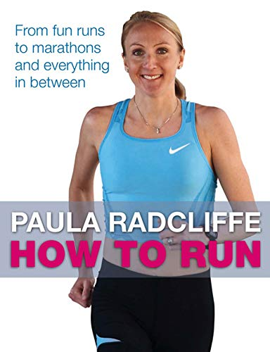 How to Run: From fun runs to marathons and everything in between: All You Need to Know About Fun Runs, Marathons and Everything in Between von Simon & Schuster UK