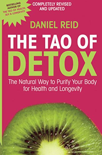 Tao Of Detox: The Natural Way to Purify Your Body for Health and Longevity von Simon & Schuster UK