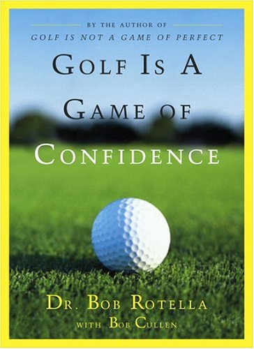 Golf Is a Game of Confidence von Simon & Schuster