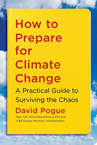 How to Prepare for Climate Change: A Practical Guide to Surviving the Chaos von Simon & Schuster