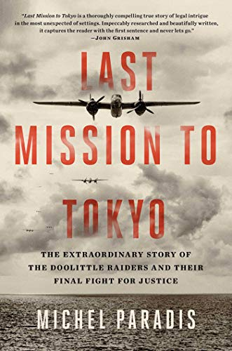 Last Mission to Tokyo: The Extraordinary Story of the Doolittle Raiders and Their Final Fight for Justice von Simon & Schuster