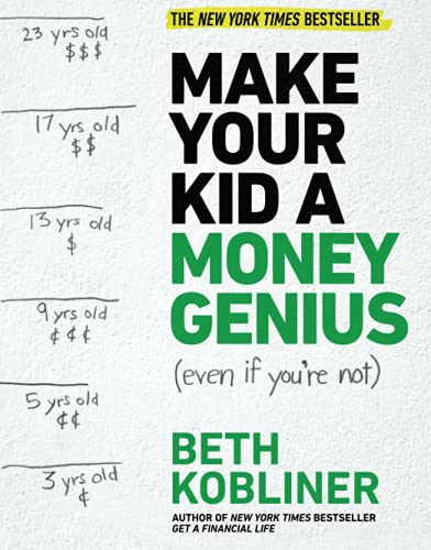 Make Your Kid A Money Genius (Even If You're Not): A Parents' Guide for Kids 3 to 23 von Simon & Schuster