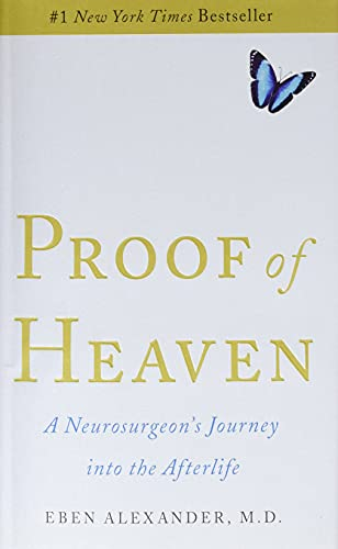 Proof of Heaven: A Neurosurgeon's Journey into the Afterlife von Simon & Schuster