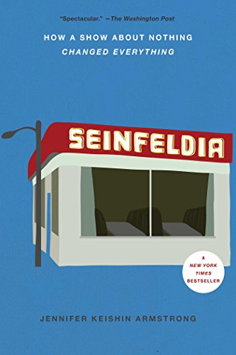 Seinfeldia: How a Show About Nothing Changed Everything von Simon & Schuster