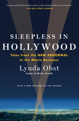 Sleepless in Hollywood: Tales from the New Abnormal in the Movie Business von Simon & Schuster