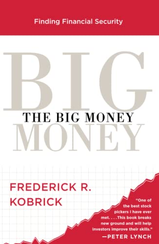 The Big Money: Seven Steps to Picking Great Stocks and Finding Financial Security von Simon & Schuster