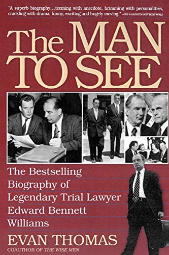 The Man To See: Edward Bennett Williams : Ultimate Insider : Legendary Trial Lawyer von Simon & Schuster