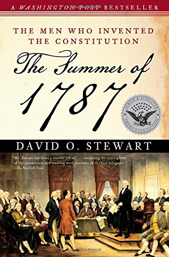 The Summer of 1787: The Men Who Invented the Constitution (The Simon & Schuster America Collection) von Simon & Schuster