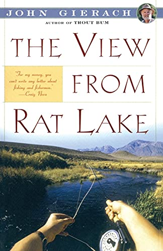 The View From Rat Lake (John Gierach's Fly-fishing Library) von Simon & Schuster